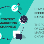 Guest Post: How to Effectively Explore the Power of Content Marketing Channels by Jyoti Bhandari